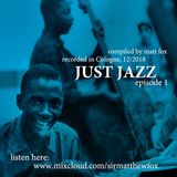 Just Jazz #1 (A 'Just Soul' Special)