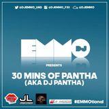Dj Emmo Presents 30mins of PANTHA aka DJ PANTHA #BASSLINE