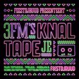 3FM Knaltapeje 2016-08-12