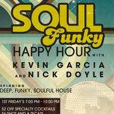 """Soul Funky Happy Hour w/ Nick Doyle & Kevin """"K-Bueno"""" Garcia (05-02-14)"""
