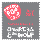 The Perfect Pop Co-op podcast July 2018