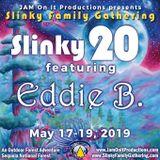 Eddie B - Live at Slinky 20 - 051919