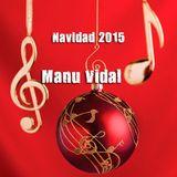 Navidad 2015 - Manu Vidal