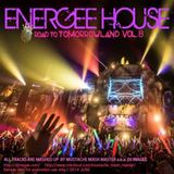 Energee House Road To Tomorrowland Vol.8 -Mashup Works by Mustache Mash Master-