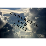 Comercial for chill
