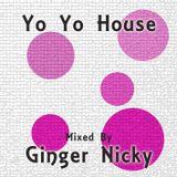 Yo Yo House