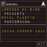 Royal Plastic Radioshow -  Ibiza Summer 2015