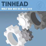 Wolf Den Mix 04 - March 2018