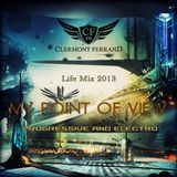 DJ Clermont Ferrand - MY POINT OF VIEW (progressive & electro mix 2013)