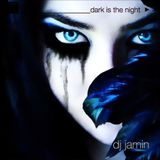 Dark is the Night