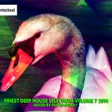 FINEST DEEP HOUSE SELECTION-VOLUME 7 2014 (MIXED BY FILIP LIPOTICA)