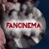 Fancinema Radio S01E36