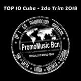 Top 10 Cuba - 2do Trimestre 2018