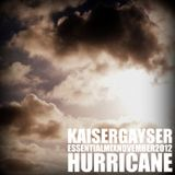Kaiser Gayser 'HURRICANE' Essential Mix