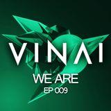 VINAI - We Are 009.