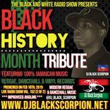 Black History Month Tribute (Reggae & Dancehall) on The Black and White Radio Show Vol. 152 (2-18-19