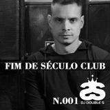 FIM DE SÉCULO CLUB