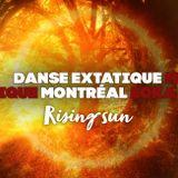 Extatic Dance Montreal #5 - Rising Sun