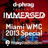 d-phrag - Immersed 176 Miami WMC Special