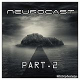 Loudnoise - Neurocast pt.2