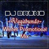 DJ Bruno - Vagabundo ( Winter Promotional Mix )