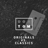 Originals Vs Classics
