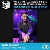 Nah Mean? - 2018 WKDU Electronic Music Marathon
