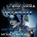 Lady Vera.Summer Ibiza 2016. On More Bass