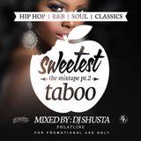DJ Shusta - Sweetest Taboo Mixtape 2