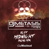 #PostMidnight Promo Mix (R&B, Grime, Dancehall, Hip Hop) | Instagram @DJMETASIS