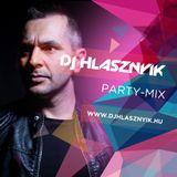 Dj Hlásznyik - Party-mix795 (Rádió Verzió) [2018]