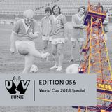 UV Funk 056: World Cup 2018 Special