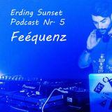 Erding Sunset | Podcast Nr. 5 by Feequenz (März 2014)