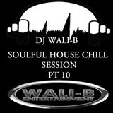 SOULFUL HOUSE CHILL SESSION PT 10