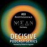 MEAN - Decisive Munich Exclusive