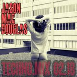 Jason Mac Douglas  Present TECHNO MIX 02/18
