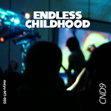 CND9 - Endless Childhood   Side B: Sunset Gradients