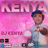 Dj Kenya - Podcast#004 (06.04.16)