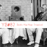 YB#82 | w/ Amin Payne, Kaelin Ellis, Es-K, Dele Sosimi, Tismé, Fredfrades, Cris Prolific, KRS-One...