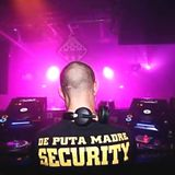 tHe kId's wAnT a tEcHnO part. tWo - dE pUtA mAdRe sEcuRiTy(fUcKiNg aPrIl nIgHt's)