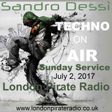 Sandro Dessì   ** Techno On Air  **    Tech House Live On London Pirate Radio Sunday 2 July 2017