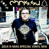 Chris.SU - 2014 X-mas Special - Vinyl Only Mix