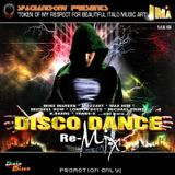 DISCO DANCE RE-MIX for Italo Music Art by SpaceAnthony 2011