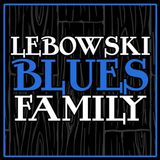 Lebowsky Blues Family - Martedì 19 Giugno  2018