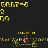 11th Sept 2010 - Holly-J vs Juicy @ Wah Wah Lounge (4.30-6am)