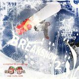 BreakSnow 2 @ D Jah Radioshow - Sugar Breaks Time (300113)