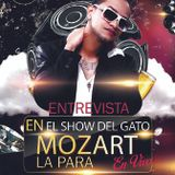 """Mozart La Para en Exclusiva en """"El Show del Gato"""""""