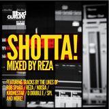 Shotta! mixed by Reza