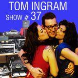 Tom Ingram Show #37 - Rock'n'Roll, Rockabilly, Doo Wop and more