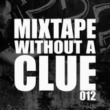 Mixtape Without A Clue 012